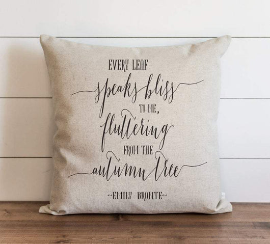 Fall Pillow Cover Every Leaf Speaks Quote