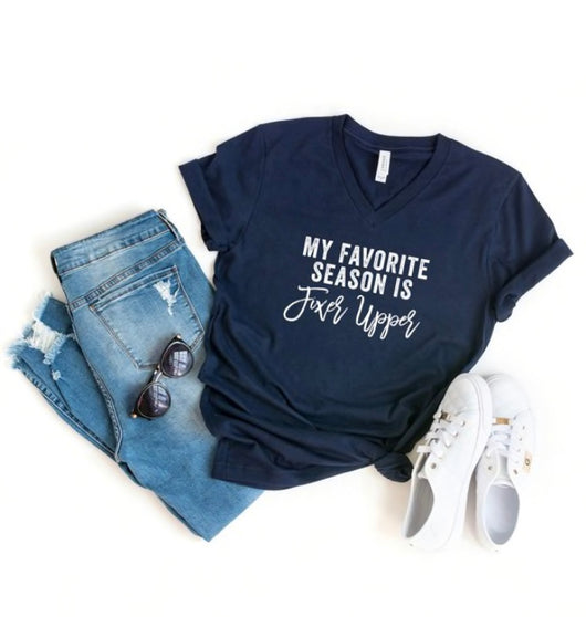 Favorite Season is Fixer Upper T-Shirt
