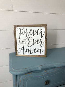 Forever and Ever Amen Sign