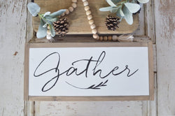 Gather Sign - Small White