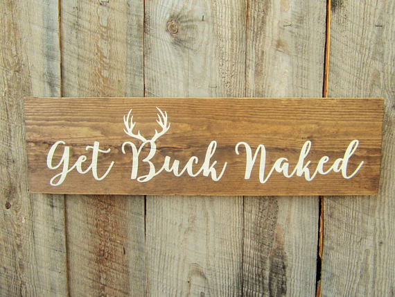 Get Buck Naked Sign Modern Rustic Home