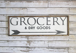 Grocery & Dry Goods Sign