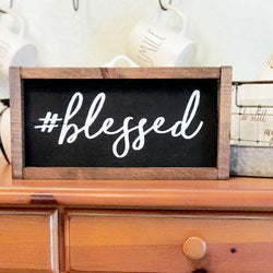 Hashtag Blessed Sign