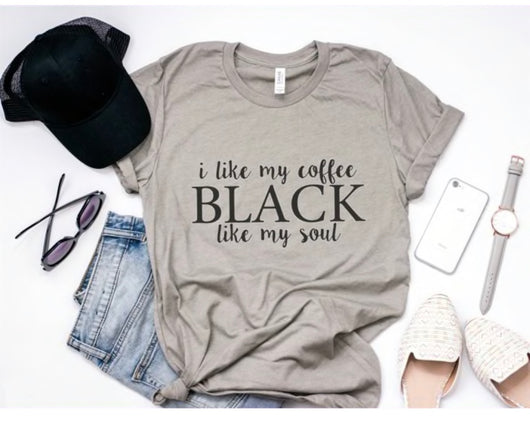 I Like My Coffee Black T-Shirt