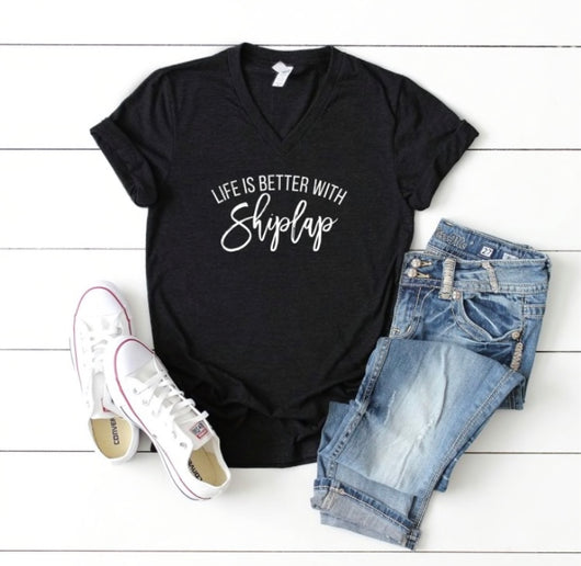Life is Better With Shiplap T-Shirt
