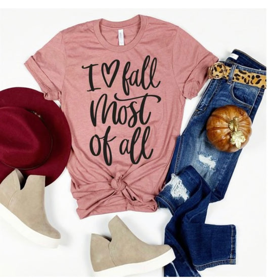 Love Fall Most of All T-Shirt