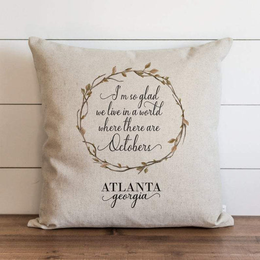 Fall Pillow Cover Octobers Quote Customer City and State