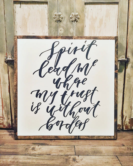 Spirit Lead Me Sign - Script