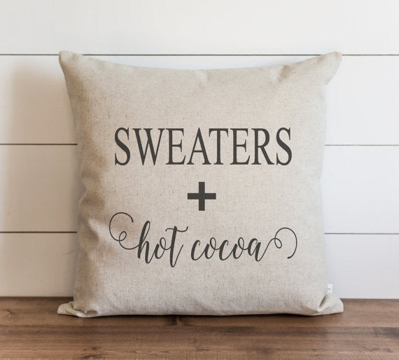 Sweaters + Hot Cocoa 20 x 20 Pillow Cover