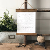 """The real things haven't changed"" Laura Ingalls Wilder Quote Hanging Rustic farmhouse sign Canvas Poster"