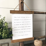 """The real things haven't changed"" Laura Ingalls Wilder Quote Hanging Rustic farmhouse decor Canvas Poster"
