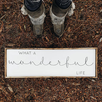 What A Wonderful Life Wood Sign. Farmhouse Decor