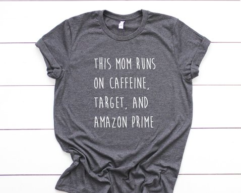 What This Mom Runs on T-Shirt