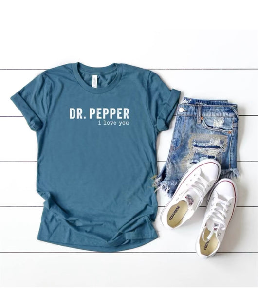dr pepper i love you t shirt
