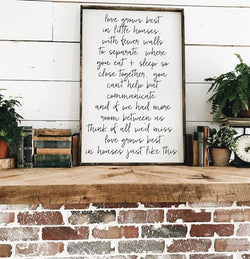 Love Grows Best in Little Houses Sign - Script Farmhouse wall decor