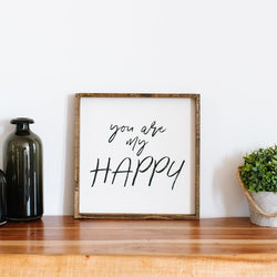 You Are My Happy Wood Sign Farmhouse decor wall hanging wood sign