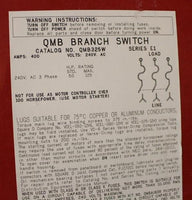 Square D 400AMP Panelboard Switch 240Volt QMB325W