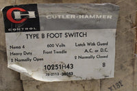 CUTLER HAMMER 10251H43B TYPE B FOOT SWITCH LATCH WITH GUARD
