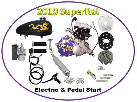TOTAL KIT > StarFire SuperRat --- Pedal & Electric Start. > Plus Goodies & FREE SHIPPING