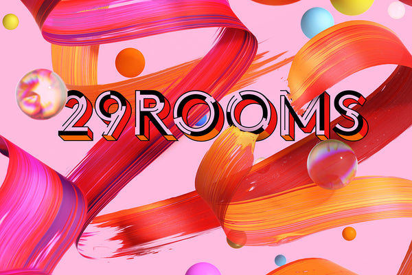 29Rooms 2019 Review