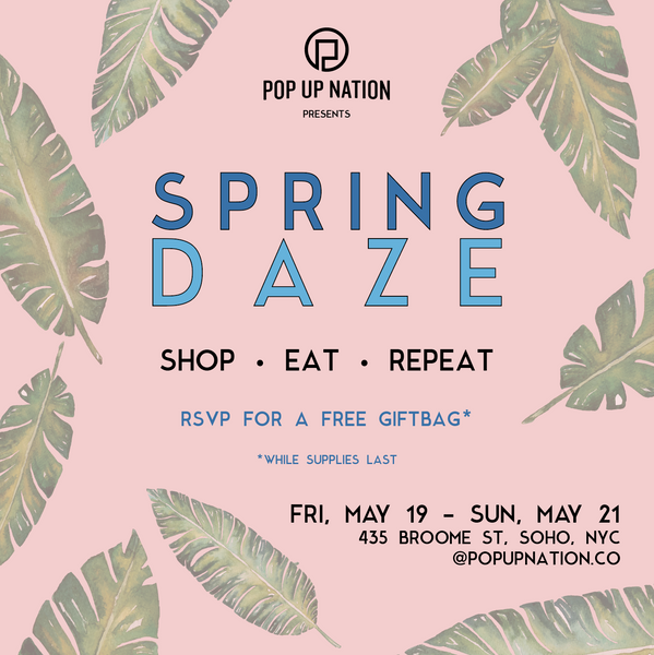 Spring Daze Pop Up Starts in 3 Days!