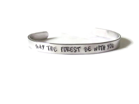 MAY THE FOREST BE WITH YOU - Cuff Bracelet