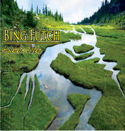 "Bing Futch - ""Sweet River"""