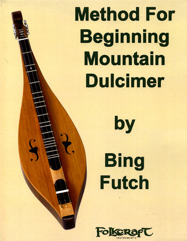 "Bing Futch - ""Method For Beginning Mountain Dulcimer"""