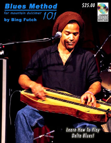 "Bing Futch - ""Blues Method For Mountain Dulcimer 101"""