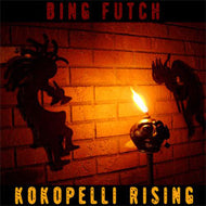 "Bing Futch - ""Kokopelli Rising"""