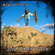 "Bing Futch - ""Dulcimer Rock"""