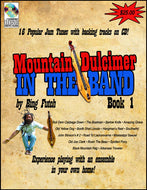 "Bing Futch - ""Mountain Dulcimer In The Band (Book 1)"""