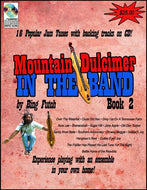 "Bing Futch - ""Mountain Dulcimer In The Band (Book 2 )"""