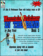 "Bing Futch - ""Mountain Dulcimer In The Band (Book 3)"""