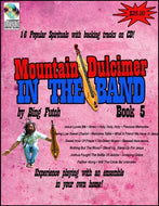 "Bing Futch - ""Mountain Dulcimer In The Band (Book 5: Gospel Edition)"""