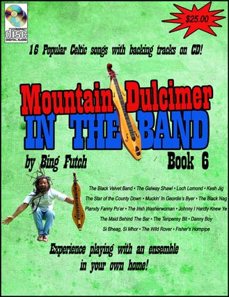 "Bing Futch - ""Mountain Dulcimer In The Band (Book 6: Celtic Edition)"""