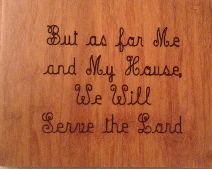 Wood Plaque But as for Me and My House We Will Serve the Lord