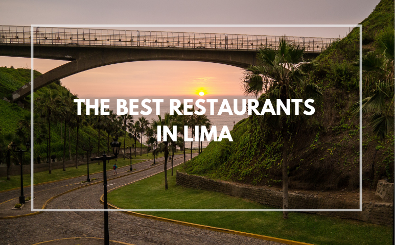 The Best Restaurants in Lima