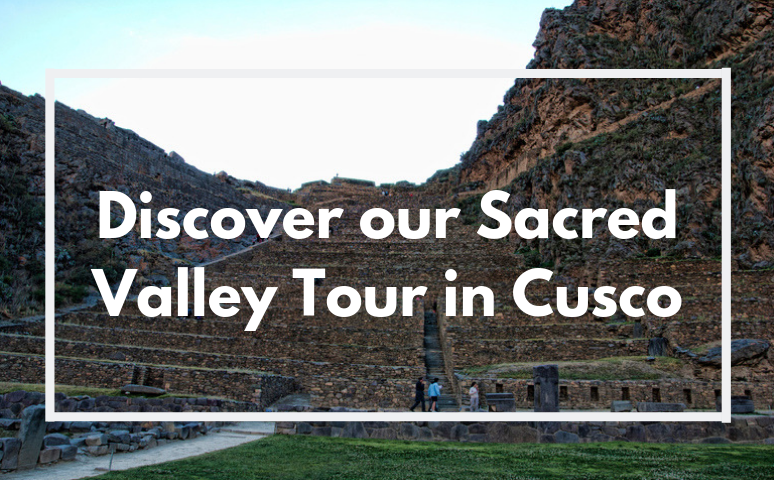 Tour al Valle Sagrado en Cusco