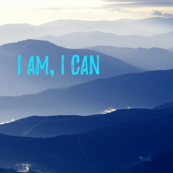 I Am, I Can (power of words)