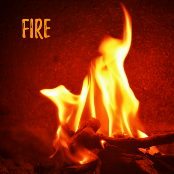 Fire (anger and self regulation)
