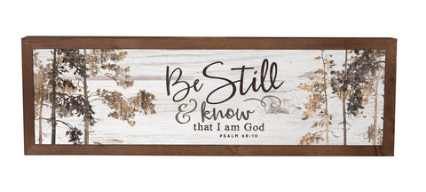 Framed Art - Be Still