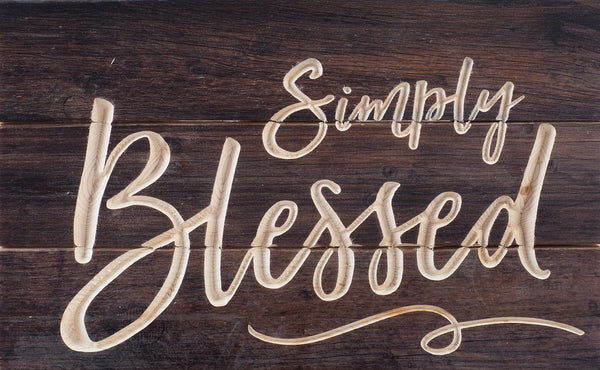 Carved Calligraphy - Simply Blessed