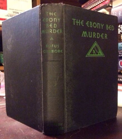 1932 1st edition The Ebony Bed Murder Rufus Gillmore Mystery League art deco