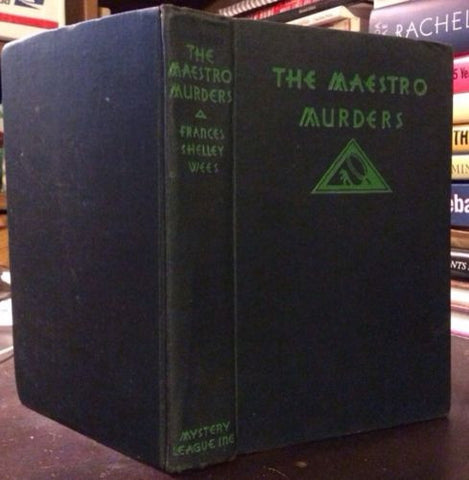 1931 1st edition The Maestro Murders Frances Shelly Wees Mystery League art deco