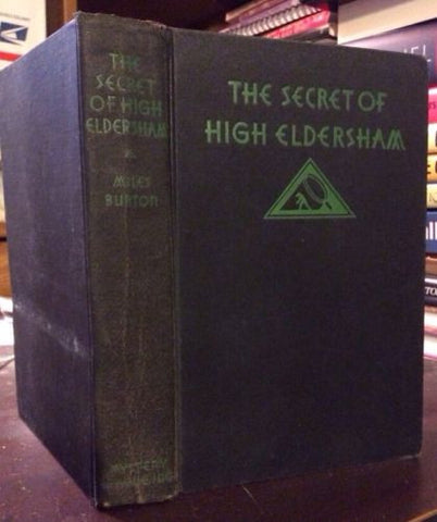 1931 1st edition Secret Of High Eldersham Miles Burton Mystery League art deco