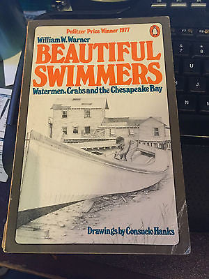 Beautiful Swimmers by William W. Warner - A penguin book