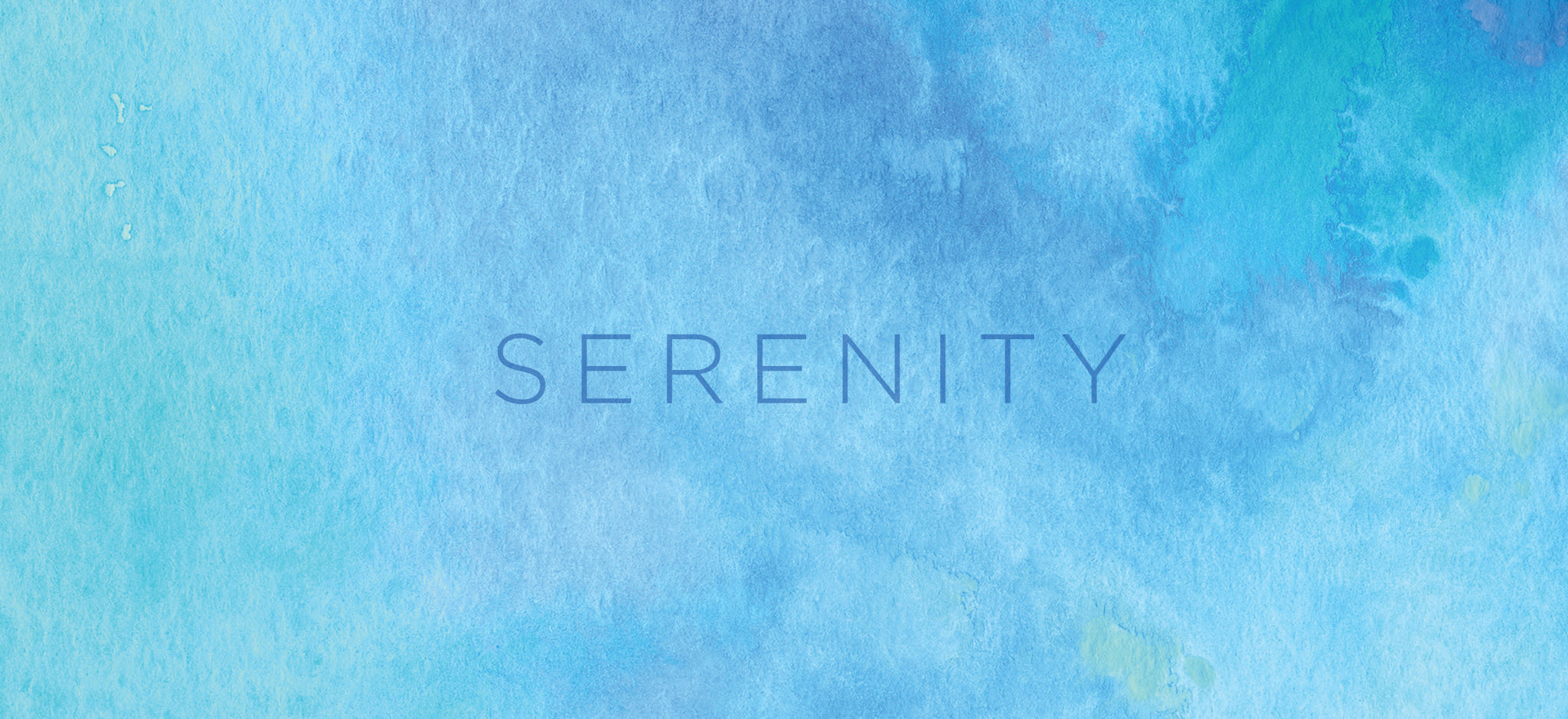 Serenity Collection
