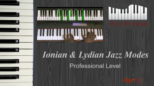 Ionian & Lydian Jazz Modes (Part One)