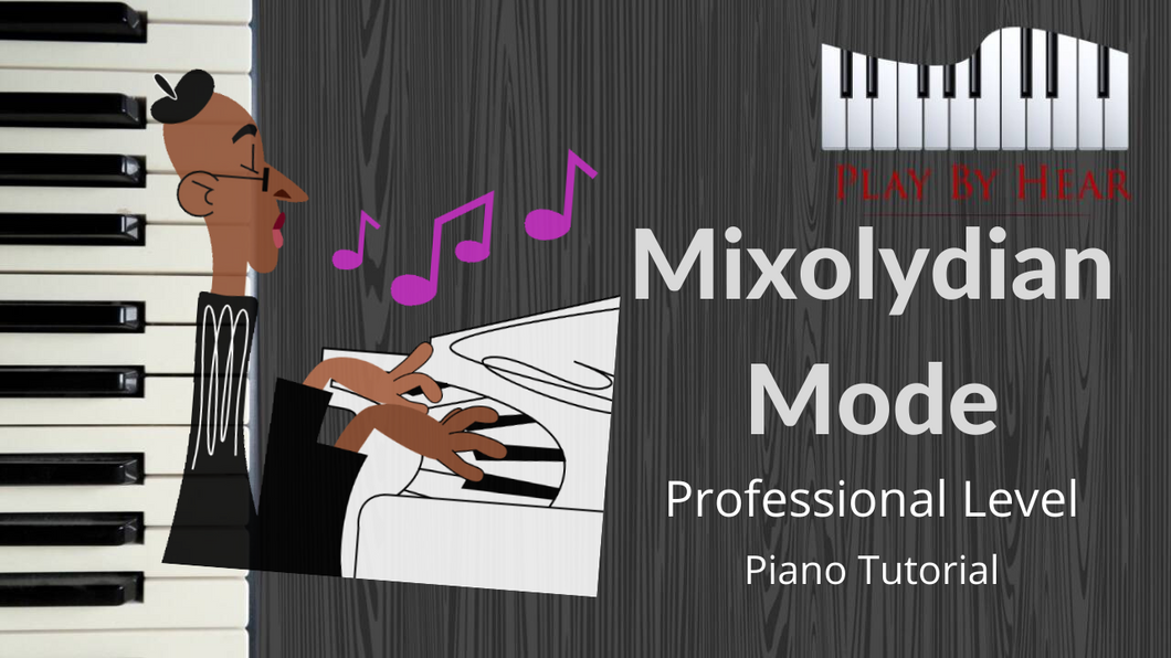 Understanding the Mixolydian Mode | Professional Jazz Theory